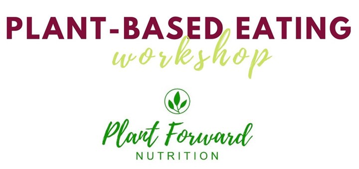 Plant-Based Eating Workshop